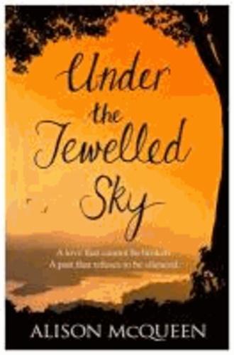 Alison McQueen - Under the Jewelled Sky.