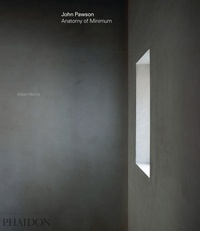 Télécharger des ebooks pour ipad 2 John Pawson  - Anatomy of Minimum en francais 9780714874845