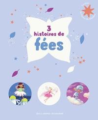 Alison Murray et  Romuald - 3 histoires de fées - La nuit argentée de la fée Félicité ; Les Pyjamasques et Lilifée ; La Belle au bois dormant.