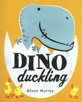 Alison Murray - Dino Duckling.