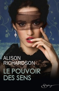 Alison Richardson - Le pouvoir des sens.