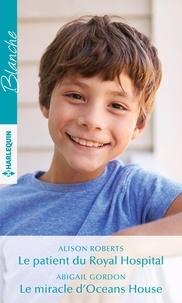 Mobi téléchargements ebook Le patient du Royal Hospital - Le miracle d'Oceans House in French 9782280435741