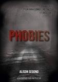 Alison Segond - Phobies.