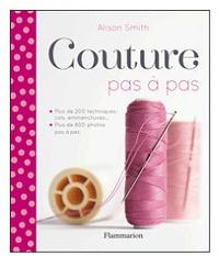 Alison Smith - Couture pas à pas.