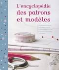 Alison Smith - L'encyclopédie des patrons et modèles - Les techniques indispensables, tout le matériel.