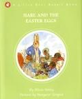 Alison Uttley et Margaret Tempest - Hare and the Easter Eggs.