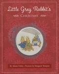 Alison Uttley et Margaret Tempest - Little Grey Rabbit's Christmas.
