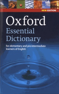 Alison Waters - Oxford essential dictionary new edition - For elementary and pre-intermediate learners of English.