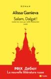 Alissa Ganieva - Salam, Dalgat !.