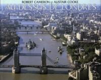 Alistair Cooke et Robert Cameron - Au-dessus de Londres.
