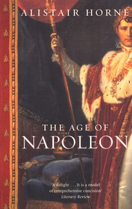 Alistair Horne - The Age of Napoleon.