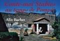 Alix Barbet - Conte-moi Stabies au temps de Pompéi.