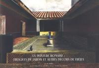 Alix Barbet - La peinture romaine : fresques de jardin et autres décors de Fréjus.