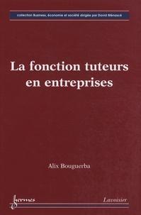 Alix Bouguerba - La fonction tuteurs en entreprises.