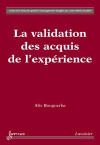 Alix Bouguerba - La validation des acquis de l'expérience.
