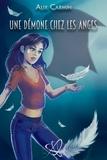 Alix Carmin - Une démone chez les anges.