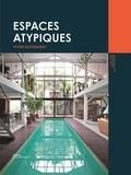 Alix de Dives et Serge Gleizes - Espaces atypiques - Vivre autrement.
