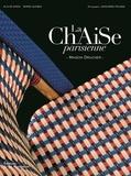 Alix de Dives et Serge Gleizes - La Chaise parisienne - Maison Drucker.