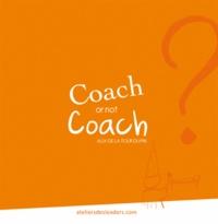Alix de La Tour du Pin - Coach or not coach ? C'est toute la question !.