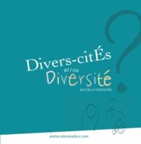 Alix de La Tour du Pin - Divers-Cités ou diversité ?.