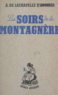 Alix de Lachapelle d'Apchier et Maurice Albe - Les soirs de la montagnère.