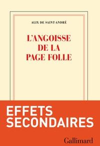Alix de Saint-André - L'angoisse de la page folle.