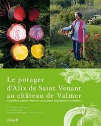Deedr.fr Le potager d'Alix de Saint Venant au château de Valmer - Comment cultiver mille et une plantes classiques ou insolites Image