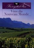 Alix de Sanderval - Vins du nouveau monde.