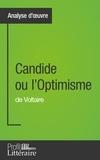 Alix Defays - Candide ou l'Optimisme de Voltaire (Analyse approfondie) - Approfondissez votre lecture des romans classiques et modernes avec Profil-Litteraire.fr.