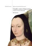 Alix Durantou - Grandes cornes et hauts atours - Le hennin et la mode au Moyen Age.