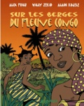 Alix Fuilu et Alain Kojelé - Sur les berges du fleuve Congo.