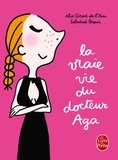 Alix Girod de l'Ain et Soledad Bravi - La vraie vie du docteur Aga.