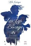 Alix Goisque - Les lys du bocage.