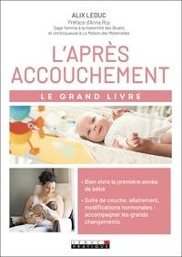 Alix Leduc - L'après accouchement.