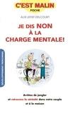 Alix Lefief-Delcourt - Je dis non à la charge mentale ! - Arrêter de jongler et retrouver la sérénité dans votre couple et à la maison.