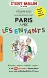 Alix Lefief-Delcourt et Stéphanie Buhot - Paris avec les enfants - Plus de 300 adresses !.