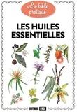 Alix Lefief - Les huiles essentielles.