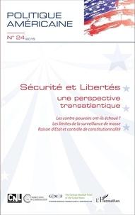 Alix Meyer - Politique américaine N° 24/2015 : Sécurité et libertés - Une perspective transatlantique.