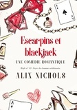 Alix Nichols - Escarpins et blackjack.