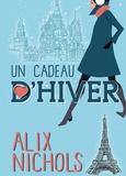 Alix Nichols - Un cadeau d'hiver.