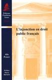 Alix Perrin - L'injonction en droit public français.