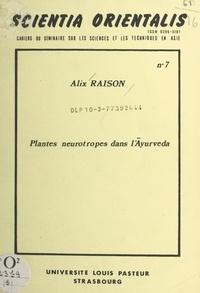 Alix Raison - Plantes neurotropes dans l'Āyurveda - Table ronde sur l'apport des médecins asiatiques à la médecine universelle, Strasbourg, 21-23 mai 1976.