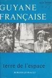 Alix Resse et Gaston Monnerville - Guyane française - Terre de l'espace.