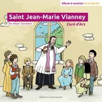 Alix Teillard - Saint Jean-Marie Vianney.