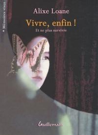 Alixe Loane - Vivre, enfin !.