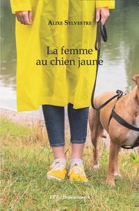 Alixe Sylvestre - La femme au chien jaune.
