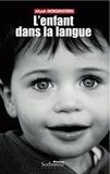 Aliyah Morgenstern - L'enfant dans sa langue.