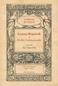 Aljs Vignudelli - Lezioni Magistrali di Diritto Costituzionale.