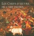 Alka Pande - Les chefs-d'oeuvre de l'art indien.