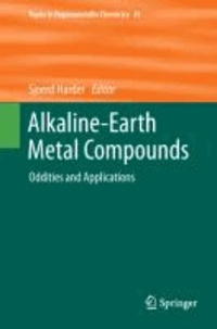 Alkaline-Earth Metal Compounds - Oddities and Applications.